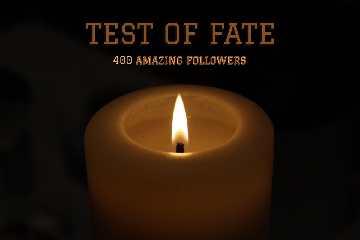 400: Test of Fate